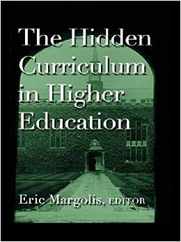 Book The Hidden Curriculum in Higher Education