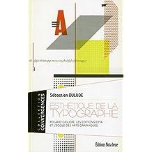 ESTHÉTIQUE DE LA TYPOGRAPHIE