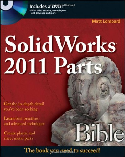 [PDF] SolidWorks 2011 Parts Bible Free Download | Publisher : Wiley | Category : Computers & Internet | ISBN 10 : 111800275X | ISBN 13 : 9781118002759