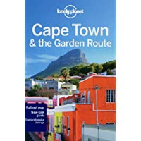 Lonely Planet Cape Town & the Garden Route 7th Ed.: 7th Edition