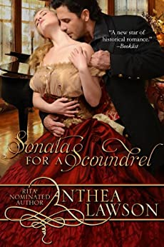 Sonata for a Scoundrel (Music of the Heart Book 1) by [Lawson, Anthea]