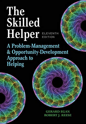 The Skilled Helper: A Problem-Management and Opportunity-Development Approach to Helping - Standalone Book (HSE 123 Interviewing Techniques)