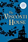 The Visconti House (Junior Library Guild Selection (Candlewick Press))