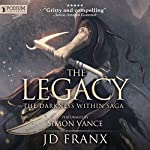 The Legacy: The Darkness Within Saga, Book 1 | JD Franx