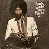Stanley Clarke - I Wanna Play For You - Epic - EPC 88331, Nemperor Records - EPC 88331