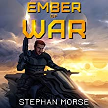 Ember of War Audiobook by Stephan Morse Narrated by Ben Tyler
