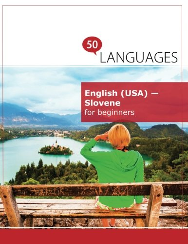 English (USA) - Slovene for beginners: A book in 2 languages (Multilingual Edition) by 50LANGUAGES LLC