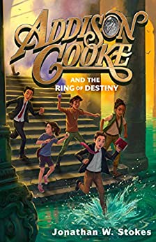 Addison Auto Group >> Addison Cooke and the Ring of Destiny - Kindle edition by Jonathan W. Stokes. Children Kindle ...