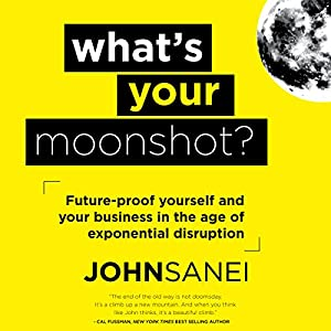 What's Your Moonshot? Audiobook
