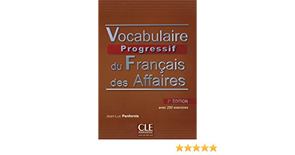 Amazon vocabulaire progressif du francais des affaires 2eme amazon vocabulaire progressif du francais des affaires 2eme edition livre cd audio french edition 9782090381436 jean luc penfornis books fandeluxe Image collections