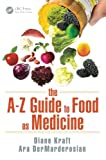 img - for The A Z Guide to Food as Medicine book / textbook / text book