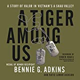 #6: A Tiger Among Us: A Story of Valor in Vietnam's A Shau Valley