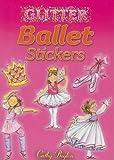 Glitter Ballet Stickers (Dover Little Activity Books Stickers)