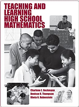 Book Teaching and Learning High School Mathematics
