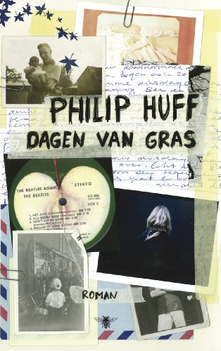 Dagen van gras: roman (Dutch Edition) (Philip Huff)