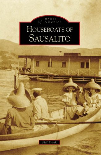 Houseboats of Sausalito (Images of America: California)