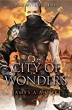 City of Wonders (Seven Forges) (Seven Forges 3)
