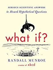 From the creator of the wildly popular webcomic xkcd, hilarious and informative answers to important questions you probably never thought to ask. Millions of people visit xkcd.com each week to read Randall Munroe's iconic webcomic. His stick-...