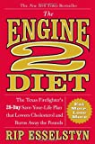 img - for The Engine 2 Diet: The Texas Firefighter's 28-Day Save-Your-Life Plan that Lowers Cholesterol and Burns Away the Pounds book / textbook / text book