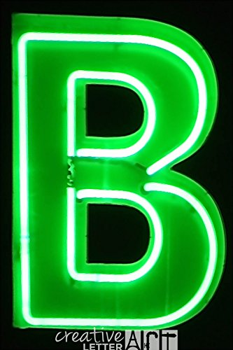 - Creative Letter Art Original Neon Letter B 990 Collection - 4 by 6 inch Color Alphabet Photography