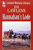 img - for Hannahan's Lode (LIN) (Linford Western Library) book / textbook / text book