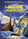La Machine à remonter le temps, tome 1 par Disney