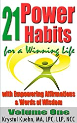 21 Power Habits for a Winning Life with Empowering Affirmations & Words of Wisdom (Volume One) (English Edition)