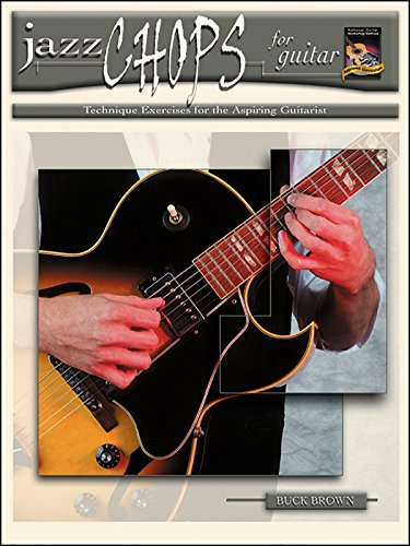 Jazz Chops for Guitar: Technique Exercises for the Aspiring Guitarist