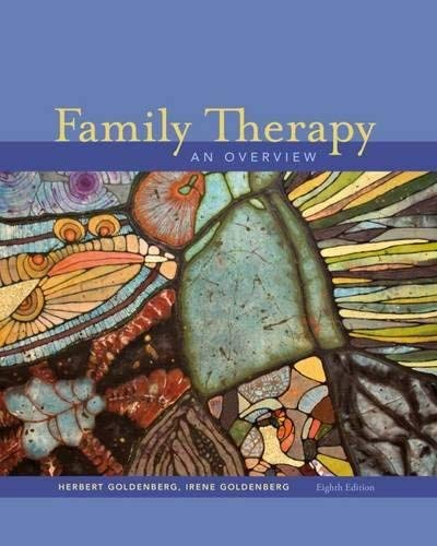 Download Family Therapy: An Overview (Psy 644 Family Therapy) 8th (eighth) Edition by Goldenberg, Herbert, Goldenberg, Irene published by Cengage Learning (2012) ebook
