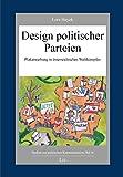 Design politischer Parteien: Plakatwerbung in österreichischen Wahlkämpfen