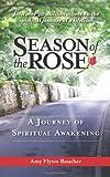 Season of the Rose, Amy Flynn Boucher, 1626522111