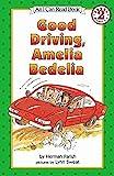 [(Good Driving Amelia Bedelia Pb )] [Author: Herman Parish] [Jul-2002]