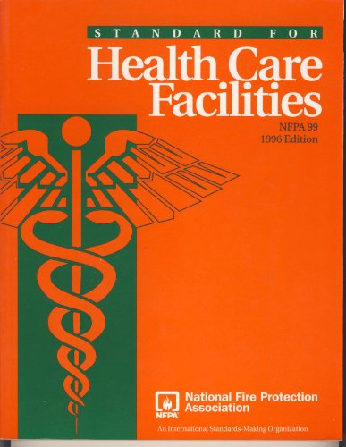 NFPA 99: Standard for Health Care Facilities, 1996 Edition