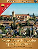 Parleremo Languages Word Search Puzzles Spanish - Volume 1 (English and Spanish Edition)