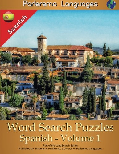 Parleremo Languages Word Search Puzzles Spanish - Volume 1 (English and Spanish Edition) by CreateSpace Independent Publishing Platform