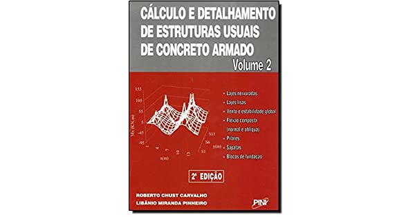 2bf59711a19ab Cálculo e Detalhamento de Estruturas Usuais de Concreto Armado - Volume 2 -  9788572662765 - Livros na Amazon Brasil