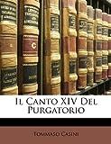 Il Canto Xiv Del Purgatorio, Tommaso Casini, 1149702087