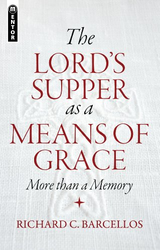 The Lord's Supper as a Means of Grace (English Edition)