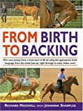 From Birth to Backing, Richard Maxwell and Johanna Sharples, 1570761205
