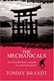 The Mechanicals, Tommy Brandt, 0595293255
