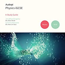 iGCSE Physics Study Guide Audiobook by Jonathan Kingsley, Lorenzo Bassano Narrated by Matt Addis, Jennifer English