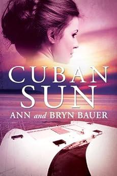 Cuban Sun by [Bauer, Bryn, Bauer, Ann]