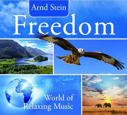Freedom-World of Relax by Stein, Arnd (2011-03-15?