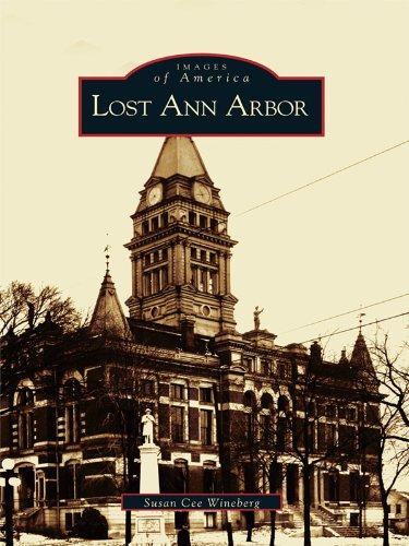 (Lost Ann Arbor (Images of America))