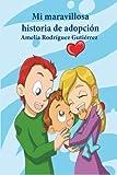Este libro le explicará a su hijo la adopción de forma fácil, lúdica y amorosa. Así, nuestros hijos comprenderán la manera en que llegaron a convertirse en esos miembros tan importantes y queridos en nuestra familia. Lo haremos viajando a tra...