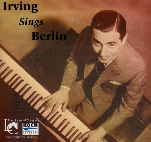 Irving Sings Berlin by Koch Int'l Classics
