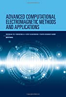 Advanced Computational Electromagnetic Methods and Applications Front Cover