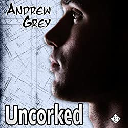 Uncorked (Gay Romance)
