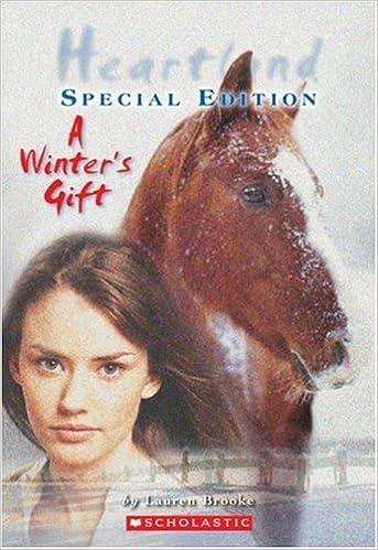 Pdf downloadable ebook Heartland Special Edition: Winter's Gift RTF 0439925614 by Lauren Brooke
