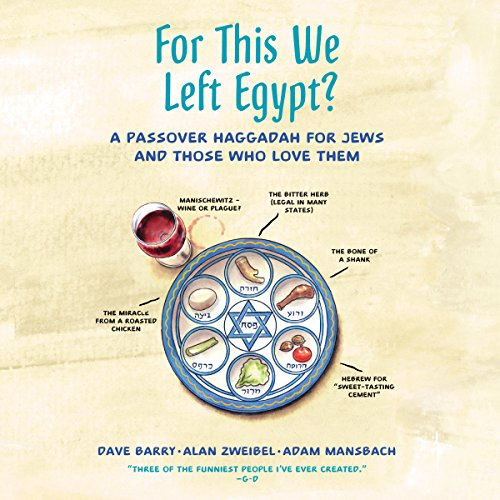 For This We Left Egypt?: A Passover Haggadah for Jews and Those Who Love Them by Brilliance Audio